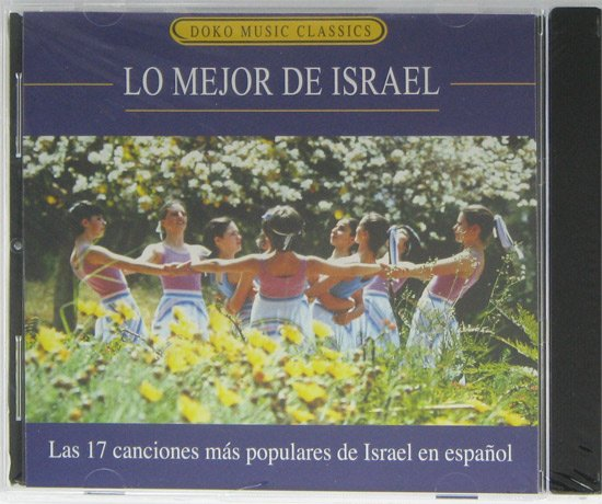 Lo Mejor De Israel – Songs of Israel in Spanish