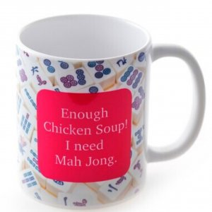 Barbara Shaw Enough Chicken Soup! Mug