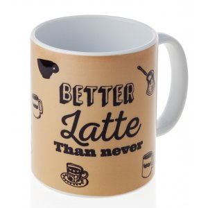 Barbara Shaw Coffee Mug – Better Latte Than Never