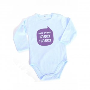 Barbara Shaw Long Sleeve Baby Onesie - They Say I'm Really Something