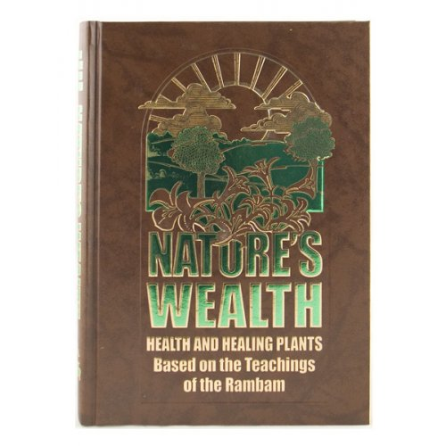 Nature's Wealth - health and healing plants